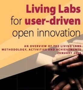 Living Labs for User Driven Open Innovation