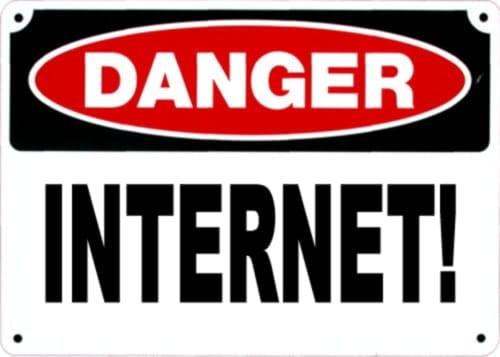 DANGER INTERNET