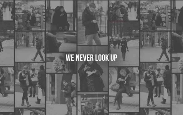 We Never Look Up