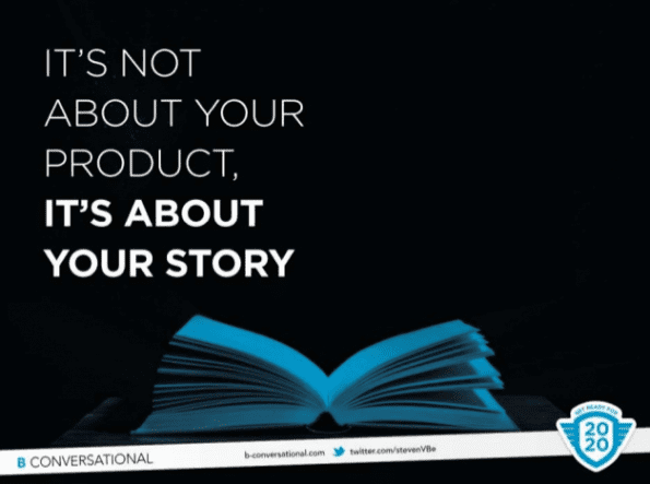 It's not about your product, it's about your story