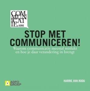 Stop met communiceren
