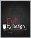 Evil-by-Design