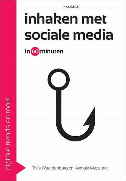 boek inhaken met sociale media door Thijs Waardenburg en Komala Mazerant