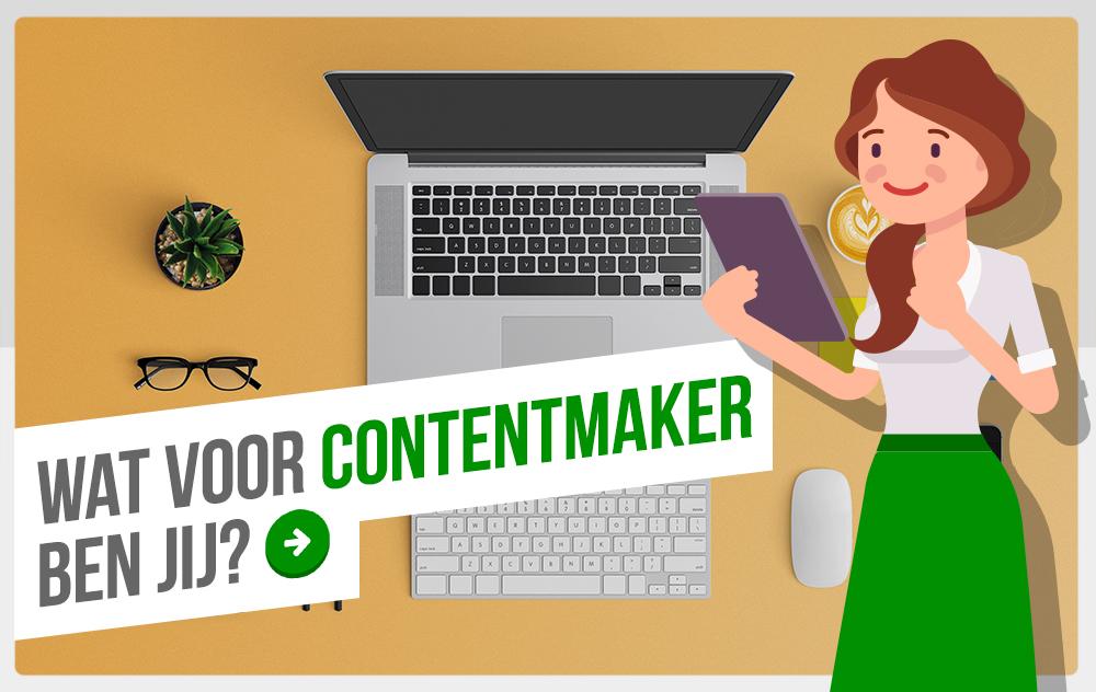 Wat voor contentmaker ben jij? Doe de quiz