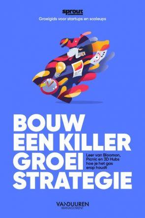 Boekcover Bouw een Killer Groeistrategie.