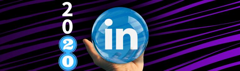 Afbeelding bij het artikel: LinkedIn in 2020: 6 trends & nieuwe functionaliteiten.