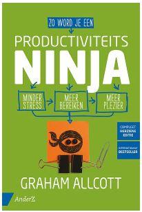 Kaft van ProductiviteitsNinja - Minder stress, meer bereiken, meer plezier - Auteur: Graham Allcott