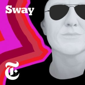 Sway podcast